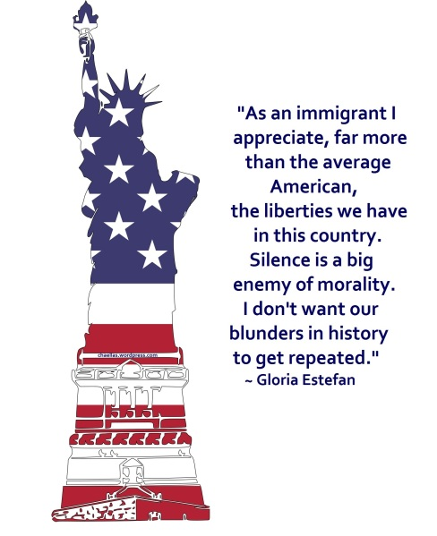Statue of Liberty, American flag, quote by Gloria Estefan,